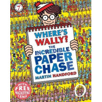 Where's Wally? The Incredible Paper Chase by Martin Handford, 9781406341263