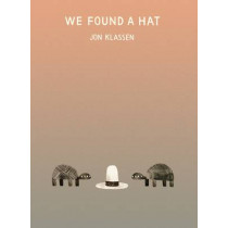 We Found a Hat by Jon Klassen, 9781406347517