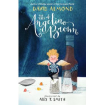 The Tale of Angelino Brown by David Almond, 9781406358070
