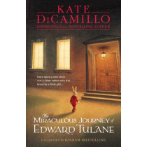 The Miraculous Journey of Edward Tulane by Bagram Ibatoulline, 9781406360660