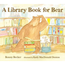 A Library Book for Bear by Bonny Becker, 9781406360936