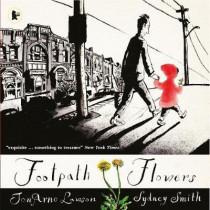 Footpath Flowers by Jon Arno Lawson, 9781406365672