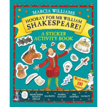 Hooray for Mr William Shakespeare!: A Sticker Activity Book by Marcia Williams, 9781406366617