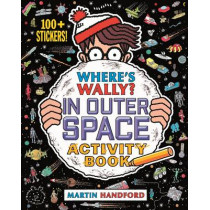 Where's Wally? In Outer Space: Activity Book by Martin Handford, 9781406368208