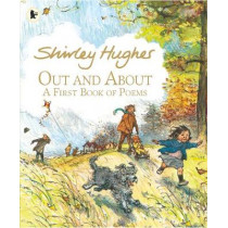 Out and About: A First Book of Poems by Shirley Hughes, 9781406372427