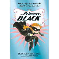 The Princess in Black by Shannon Hale, 9781406376456