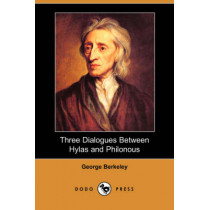 Three Dialogues Between Hylas and Philonous by George Berkeley, 9781406552690