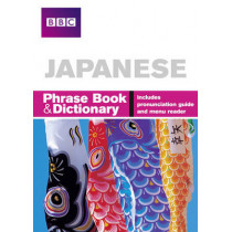 BBC Japanese Phrasebook and Dictionary by Akiko Motoyoshi, 9781406612097