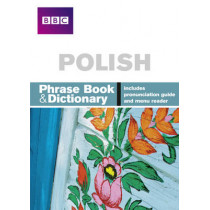 BBC Polish Phrasebook and dictionary by Hania Forss, 9781406612110