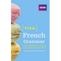 Talk French Grammar by Sue Purcell, 9781406679113