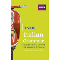 Talk Italian Grammar by Alwena Lamping, 9781406679175