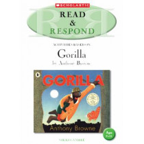 Read & Respond: Gorilla by Nikki Gamble, 9781407113975