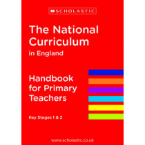 The National Curriculum in England - Handbook for Primary Teachers by Scholastic, 9781407128627