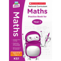 National Curriculum Maths Practice Book for Year 1 by Scholastic, 9781407128887