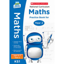 National Curriculum Maths Practice Book for Year 2 by Scholastic, 9781407128894