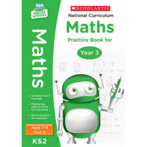 National Curriculum Maths Practice Book for Year 3 by Scholastic, 9781407128900