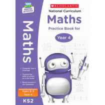 National Curriculum Maths Practice Book for Year 4 by Scholastic, 9781407128917