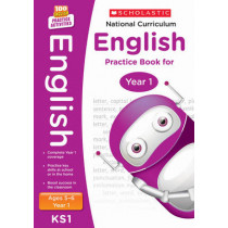 National Curriculum English Practice Book for Year 1 by Scholastic, 9781407128948
