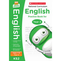 National Curriculum English Practice Book for Year 3 by Scholastic, 9781407128962