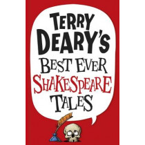 Terry Deary's Best Ever Shakespeare Tales by Michael Tickner, 9781407138923