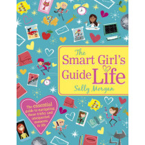 The Smart Girl's Guide to Life by Sally Morgan, 9781407144535