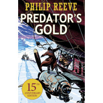 Predator's Gold by Philip Reeve, 9781407152141