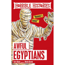 Awful Egyptians by Terry Deary, 9781407163826