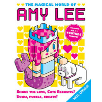 The Magical World of Amy Lee by Amy Lee, 9781407171005