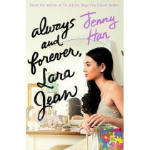 Always and Forever, Lara Jean by Jenny Han, 9781407177663