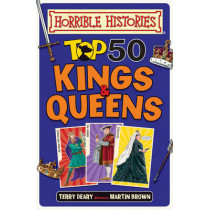 Top 50 Kings and Queens by Terry Deary, 9781407179421