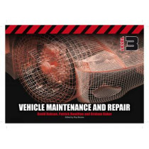 Vehicle Maintenance and Repair Level 3 by Graham Baker, 9781408077542