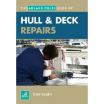 Hull and Deck Repair by Don Casey, 9781408100028