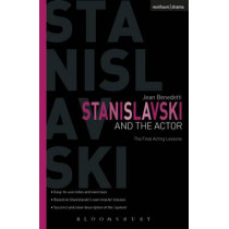 Stanislavski and the Actor: The Final Acting Lessons, 1935-38 by Jean Benedetti, 9781408106860