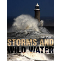Storms and Wild Water by Dag Pike, 9781408112311