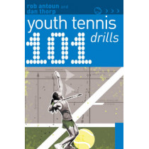 101 Youth Tennis Drills by Dan Thorp, 9781408113301