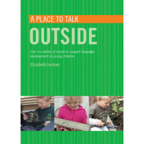 A Place to Talk Outside by Elizabeth Jarman, 9781408114896