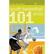101 Youth Basketball Drills by Mick Donovan, 9781408129548