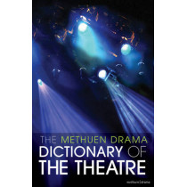 The Methuen Drama Dictionary of the Theatre by Jonathan Law, 9781408131473