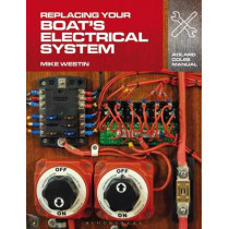 Replacing Your Boat's Electrical System by Mike Westin, 9781408132937