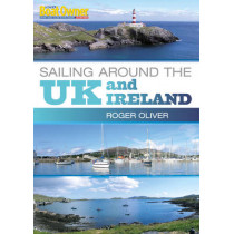 Practical Boat Owner's Sailing Around the UK and Ireland by Roger Oliver, 9781408137130