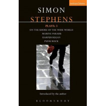 Stephens Plays: 3: Harper Regan, Punk Rock, Marine Parade and On the Shore of the Wide World by Simon Stephens, 9781408152195