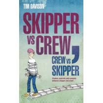 Skipper vs Crew / Crew vs Skipper by Tim Davison, 9781408154137