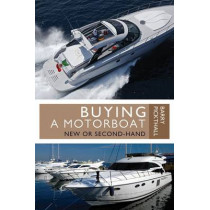 Buying a Motorboat: New or Second-Hand by Barry Pickthall, 9781408154175