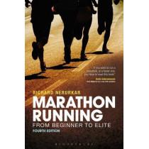 Marathon Running: From Beginner to Elite, 4th edition by Richard Nerurkar, 9781408160664