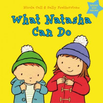 What Natasha Can Do: Dealing with feelings by Nicola Call, 9781408163894
