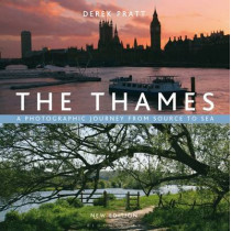 The Thames: A Photographic Journey From Source to Sea by Derek Pratt, 9781408186930
