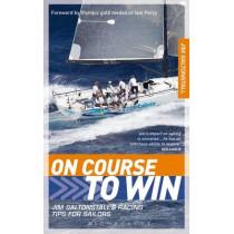 On Course to Win: Jim Saltonstall's Racing Tips for Sailors by Jim Saltonstall, 9781408187869