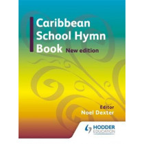 Caribbean Hymn Book New Edition by Noel G. Dexter, 9781408230459