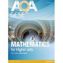AQA GCSE Mathematics for Higher Sets Student Book by Glyn Payne, 9781408232781