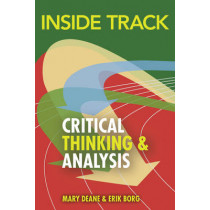 Inside Track to Critical Thinking and Analysis by Mary Deane, 9781408236970